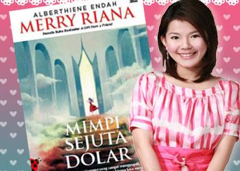 Kata Bijak Dari Mery Riana Dalam Bukunya Mimpi Sejuta Dollar Coretan Online Ku